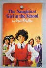 The Naughtiest Girl in the School / Enid Blyton