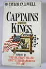 Captains and the kings / Taylor Caldwell