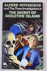 Alfred Hitchcock and the three investigators in The secret of Skeleton Island / Arthur Robert Hitchcock Alfred