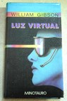 Luz virtual / William Gibson