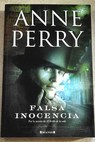 Falsa inocencia / Anne Perry