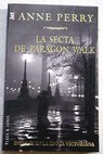 La secta de Paragon Walk / Anne Perry
