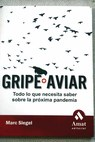 La gripe aviar / Marc Siegel