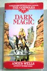 Dark magic / Angus Wells