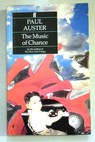 The music of chance / Paul Auster