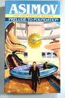 Prelude to foundation / Isaac Asimov