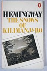 The snows of Kilimanjaro / Ernest Hemingway