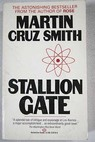 Stallion Gate / Martin Cruz Smith