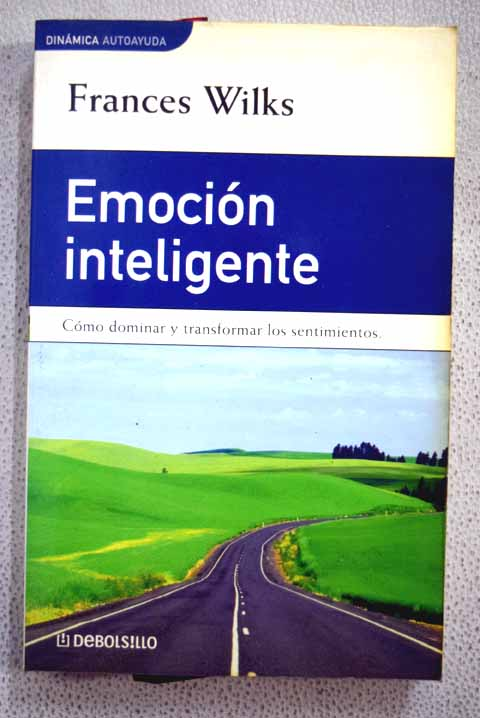 Emoción inteligente / Frances Wilks