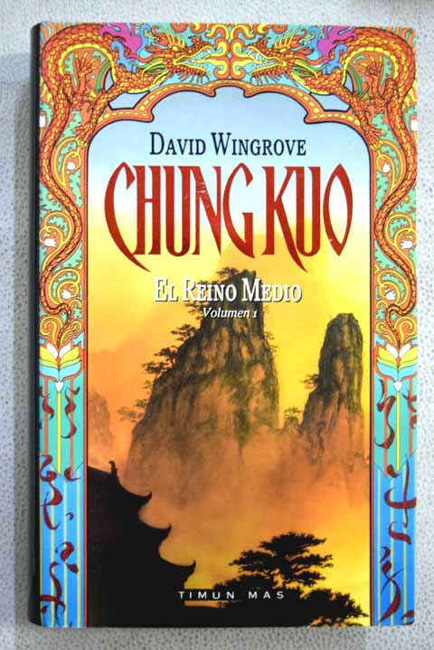 El Reino Medio / David Wingrove