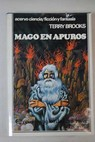 Mago en apuros / Terry Brooks