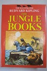 The Jungle Books / Rudyard Kipling