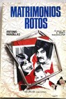 Matrimonios rotos / Antonio Aradillas