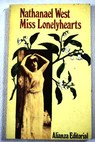 Miss Lonelyhearts / Nathanael West