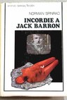 Incordie a Jack Barron / Norman Spinrad