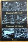 Relatos clínicos / Sigmund Freud