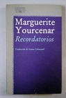 Recordatorios / Marguerite Yourcenar