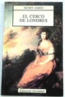 El cerco de Londres / Henry James