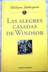 Las alegres casadas de Windsor / William Shakespeare