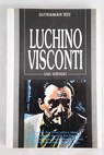 Luchino Visconti / Gaia Servadio