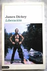 Liberación / James Dickey