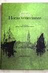 Horas venecianas / Henry James