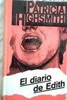 El diario de Edith / Patricia Highsmith