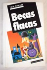 Becas flacas / Tom Sharpe