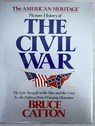 Picture History of The Civil War / Bruce Catton