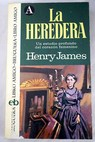 La heredera / Henry James