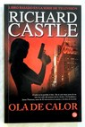 Ola de calor / Richard Castle