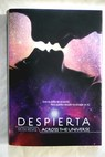 Despierta across the universe / Beth Revis