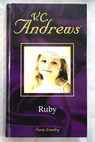Ruby / V C Andrews