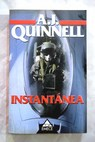 Instantánea / A J Quinnell