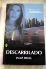Descarrilado / James Siegel