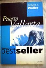 Puerto Vallarta / Robert Waller