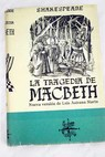 La tragedia de Macbeth / William Shakespeare