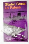 La ratesa / Günter Grass