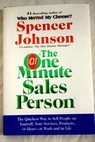 The one minute sales person / Spencer Johnson