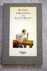 Retorno a Brideshead / Evelyn Waugh