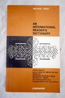 An international reader s dictionary / Michael West