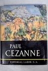 Paul Cézanne / Meyer Schapiro