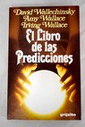 El libro de las prediciones / David Wallechinsky