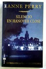 Silencio en Hanover Close / Anne Perry