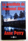 La prostituta de Pentecost Alley / Anne Perry