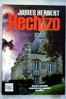 Hechizo / James Herbert