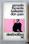 Don Juan / Gonzalo Torrente Ballester