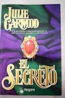 El secreto / Julie Garwood
