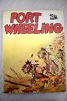 Fort Wheeling / Hugo Pratt