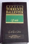 Off side / Gonzalo Torrente Ballester